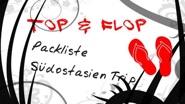 Reisepackliste: Tops & Flops