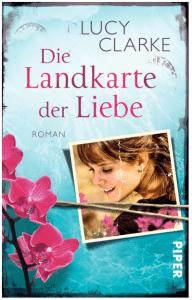 """Cover vom Buch """"Die Landkarte der Liebe"""" von Lucy Clarke"""