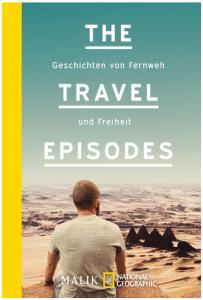 """Cover vom Buch """"The Travel Episodes: Geschichten von Fernweh und Freiheit"""" von Johannes Klaus"""