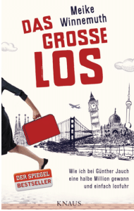 """Cover vom Buch """"Das große Los: Wie ich bei Günther Jauch eine halbe Million gewann und einfach losfuhr"""" von Maike Winnemuth"""