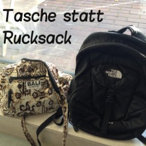 Tasche statt Rucksack