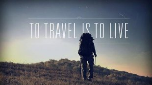 Backpacker - To travel is to live
